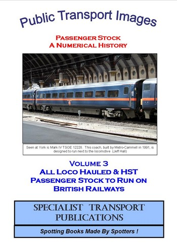 Cover of No 3 - Loco Hauled & HST Coaching Stock