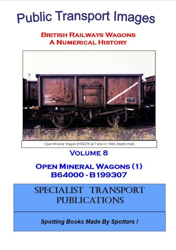 Cover of British Railways Wagons - a Numerical History - Mineral Wagons (B64000 - B199307)