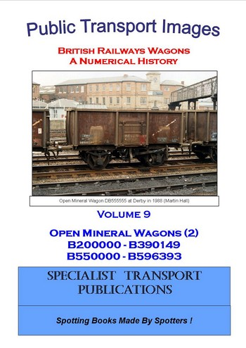 Cover of British Railways Wagons - a Numerical History  - Mineral Wagons (B200000 - B390149 & B550000 -