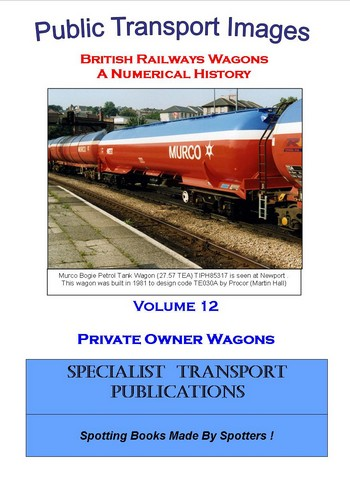 Cover of British Railways Wagons - a Numerical History - Private Owner Wagons