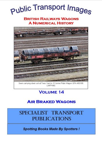 Cover of British Railways Wagons - a Numerical History - Air Braked Wagons