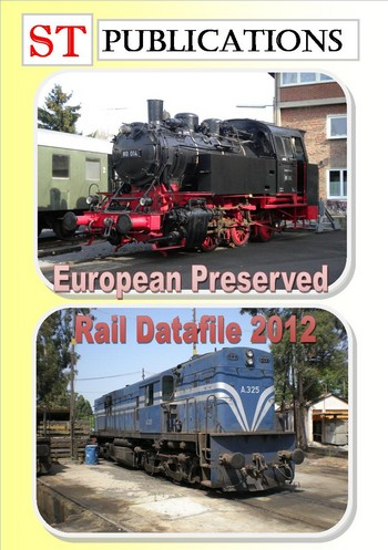 Cover of European Rail datafile - Preserved Locomotives of Europe
